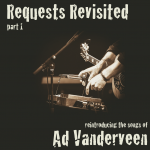 Ad Vanderveen Requests Revisited Part 1 big