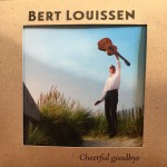 Bert Louissen - Cheerful goodbye